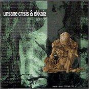 Unsane Crisis / Ekkaia