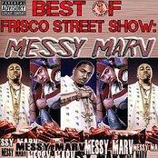 Best of Frisco Street Show: Messy Marv