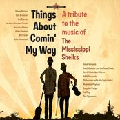 Things About Comin' My Way - A Tribute To The Music Of The Mississippi Sheiks