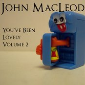 You've Been Lovely, Volume 2