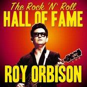 The Rock 'N' Roll Hall of Fame - Roy Orbison