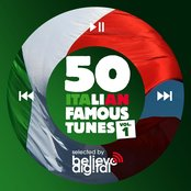 50 Italian Famous Tunes Vol. 1 (Selected by Believe)