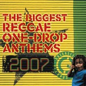 The Biggest Reggae One Drop Anthems 2007