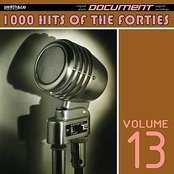 1000 Hits of the Forties, Vol. 13