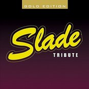 The Slade Tribute - Gold Edition