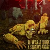 It Was A Dark And Stormy Night - Single
