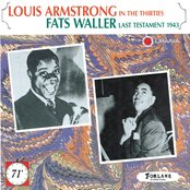 Louis Armstrong In the Thirties, Fats Waller Last Testament 1943
