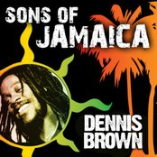 Sons Of Jamaica - Dennis Brown