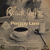 Black Coffee With Peggy Lee