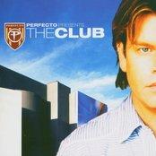 Perfecto Presents... The Club