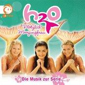 H2O - Plötzlich Meerjungfrau (Die Musik Zur Serie)