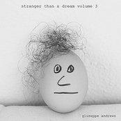 Stranger Than a Dream, Vol. 3