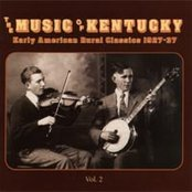 The Music of Kentucky: Early American Rural Classics 1927-1937, Volume 2