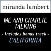 "Me And Charlie Talking (Includes bonus track ""California"")"