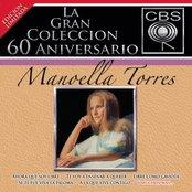 La Gran Coleccion Del 60 Aniversario CBS - Manoella Torres