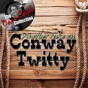 Another Take On Conway Twitty - [The Dave Cash Collection]