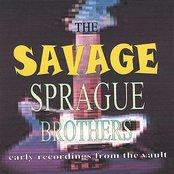 The Savage Sprague Brothers