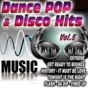 Dance Pop & Disco Hits Vol.5