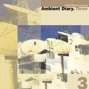 Ambient Diary.Three