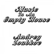 Music In An Empty House