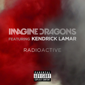 Radioactive (feat. Kendrick Lamar) - Single