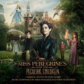 Miss Peregrine's Home for Peculiar Children (Original Motion Picture Score)