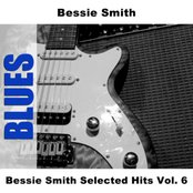 Bessie Smith Selected Hits Vol. 6