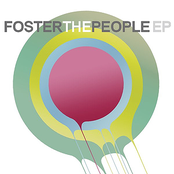 album Foster The People - EP by Foster the People