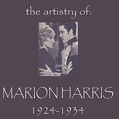 The Artistry of Marion Harris 1924 - 1934
