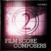 The Greatest Film Score Composers Vol. 2