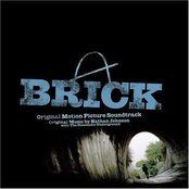 Brick: Original Motion Picture Soundtrack (with The Cinematic Underground)