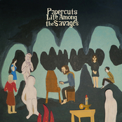 album Life Among The Savages by Papercuts