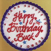 Happy Birthday Buck - A Texas Salute to Buck Owens