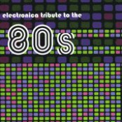 An Electronica Tribute To The '80s
