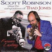 Scott Robinson Plays the Compositions of Thad Jones