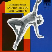 And Do They Do / Zoo Caprices