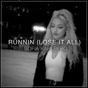 Runnin (Lose it All)