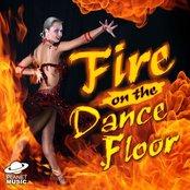 Fire On The Dancefloor