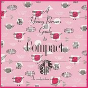 A Young Person's Guide To Compact