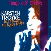 Dus Gezang Fin Mayn Harts - Tango Oyf Yiddish