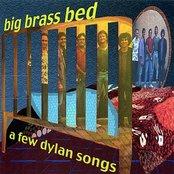 A Few Dylan Songs