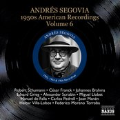 Segovia, Andres: 1950S American Recordings, Vol. 6