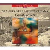 Grandes De La Musica Cubana - Guantanamera