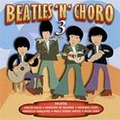 Beatles 'n' Choro 3
