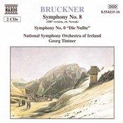 Bruckner: Symphony No. 8, Wab 108 / Symphony No. 0, 'Nullte', Wab 100