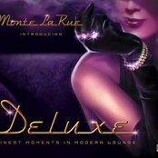 Monte La Rue - Lounge Deluxe