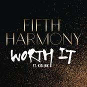 Worth It (feat. Kid Ink) - Single