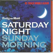 Daily Mail: Saturday Night, Sunday Morning (disc 1)