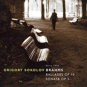 Brahms: Ballades op.10, Sonata N°3 op.5