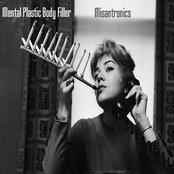 Mental Plastic Body Filler / Misantronics split